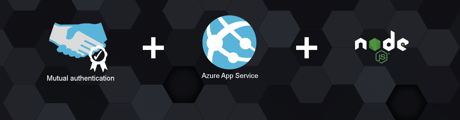 TLS Mutual Authentication on Azure App Service with Node js
